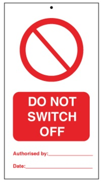 75DF125056KE Tie Tag Do Not Switch Off Denfoil